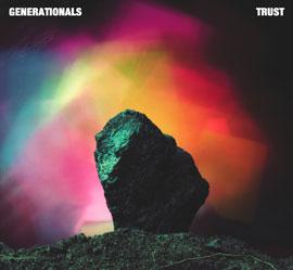 Generationals - Trust